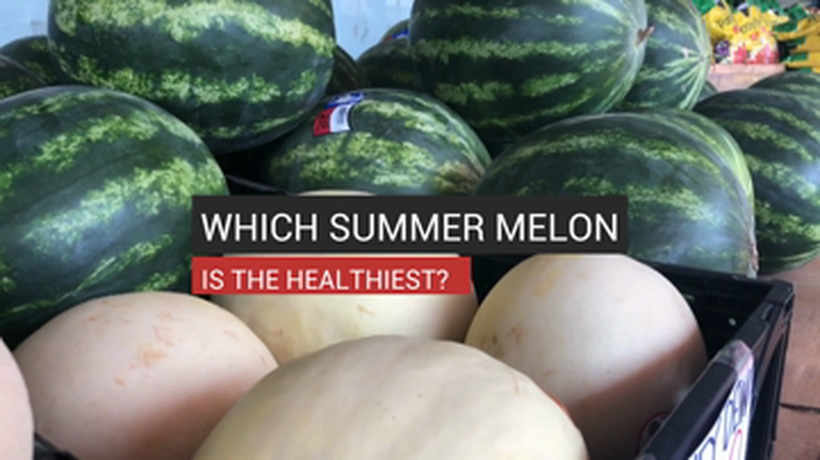 Which Summer Melon is the Healthiest?