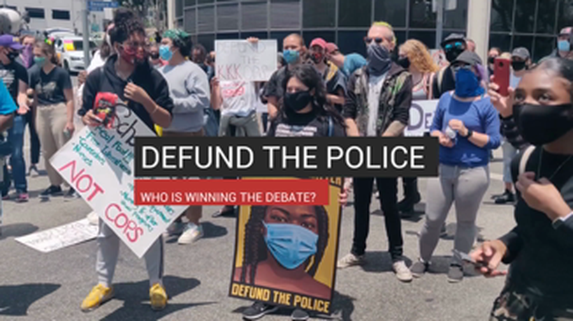 Defund The Police, Who Is Winning The Debate?