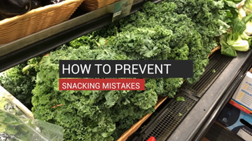 How to Prevent Snacking Mistakes