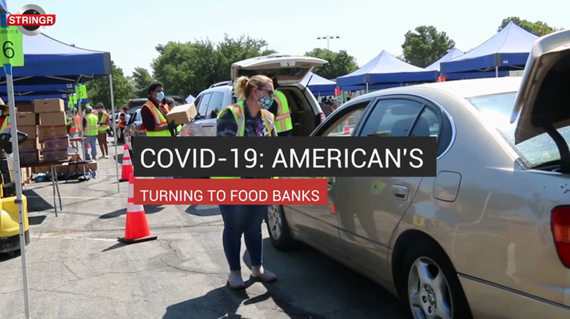 COVID-19: American's Turning To Food Banks