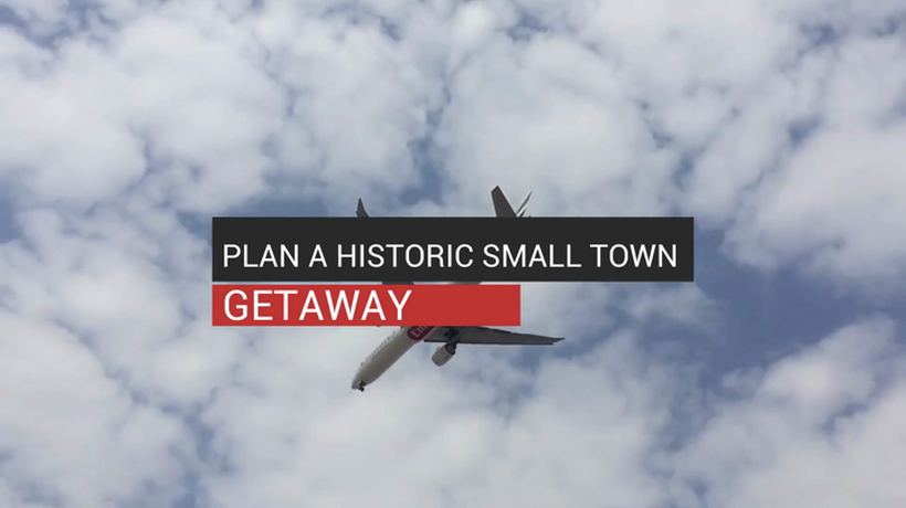 Plan A Historic Small Town Getaway