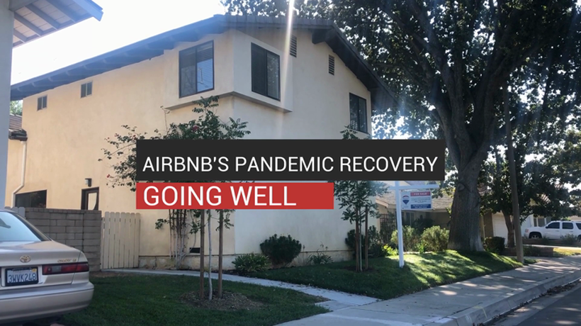 Airbnb's Pandemic Recovery Going Well