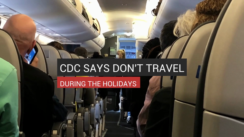 CDC Says Don't Travel During The Holidays