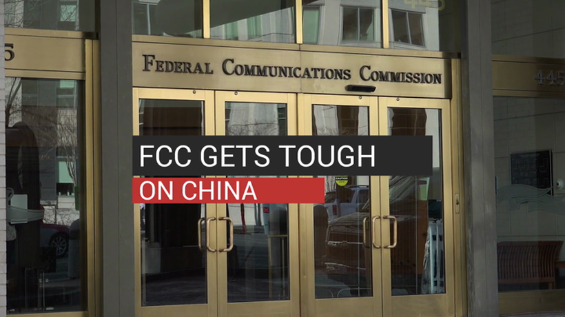 FCC Gets Tough On China