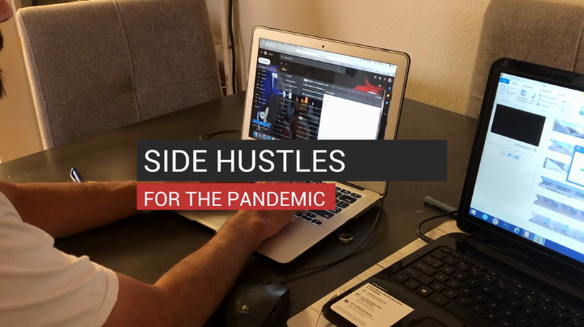 Side Hustles For The Pandemic