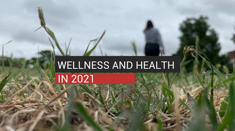 Wellness and Health in 2021