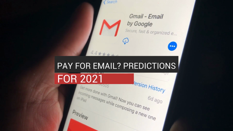 Pay For Email? Tech predictions For 2021