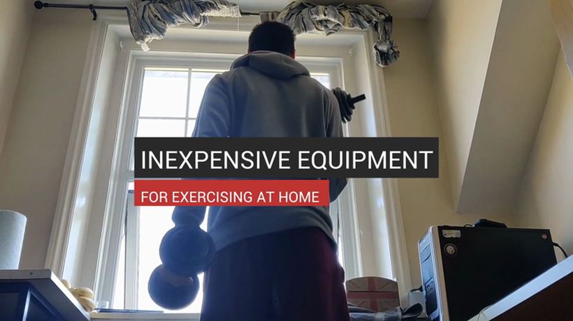 Inexpensive Equipment for Exercising At Home