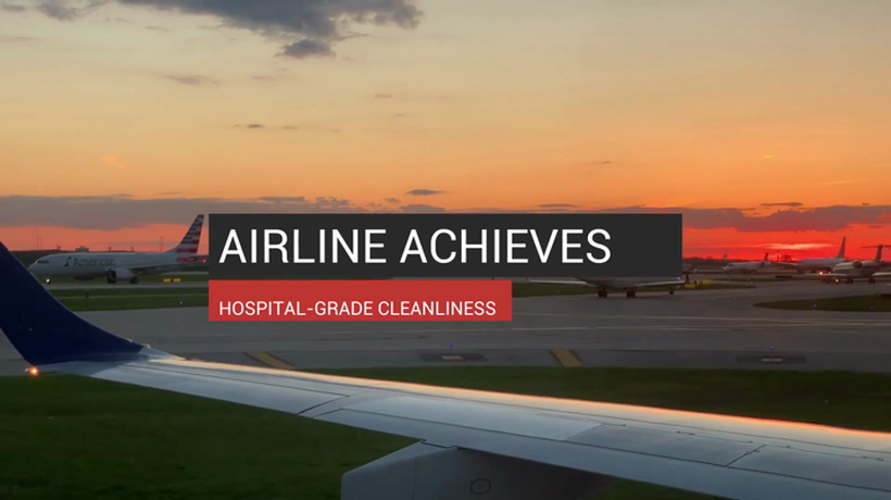 Airline Achieves Hospital-Grade Cleanliness