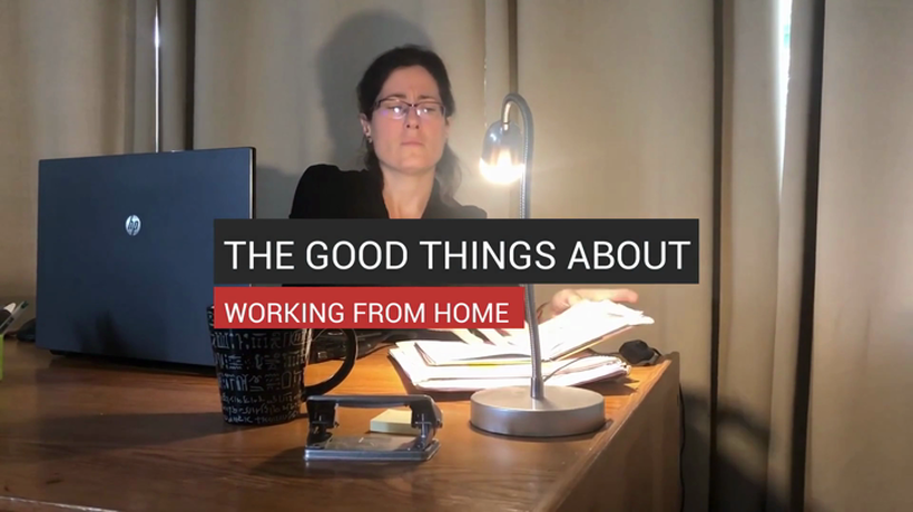 The Good Things About Working From Home