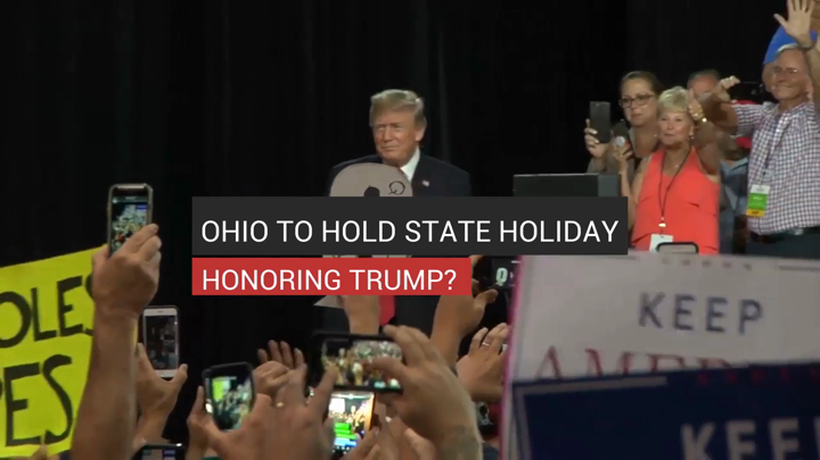 Ohio To Hold State Holiday Honoring Trump?