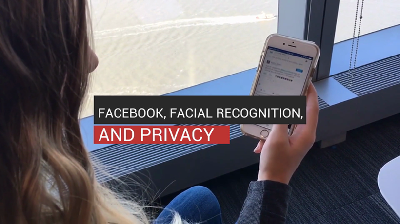 Facebook, Facial Recognition, and Privacy