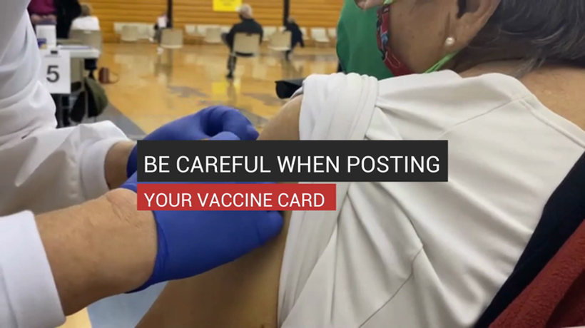 Be Careful When Posting Your Vaccine Card