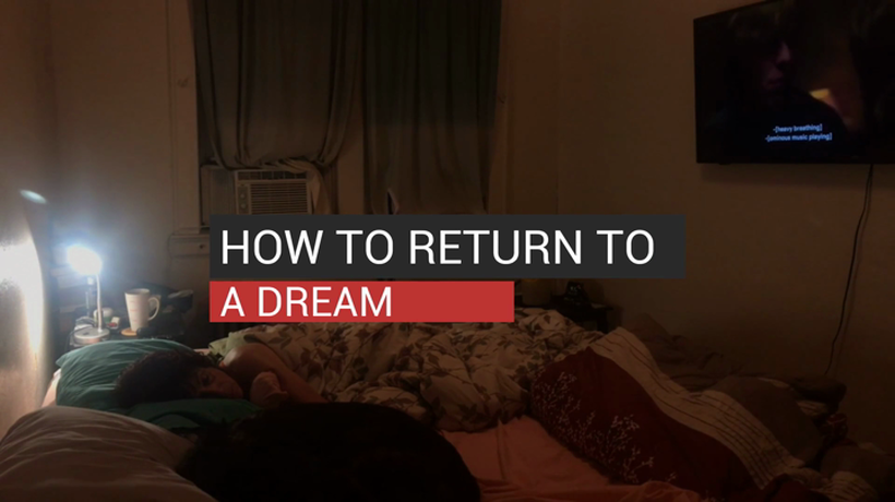 How to Return to a Dream