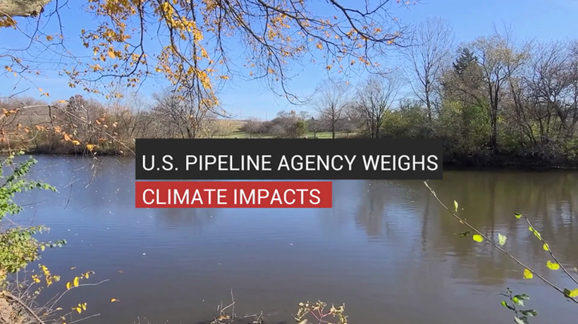 U.S. Pipeline Agency Weighs Climate Impacts