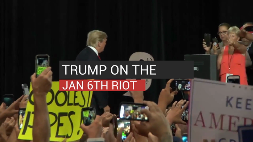Trump On The Jan 6th Riot
