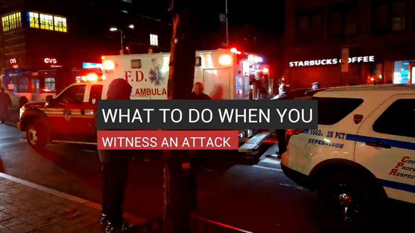 What To Do When You Witness An Attack