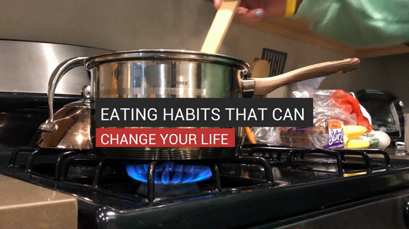 Eating Habits That Can Change Your Life