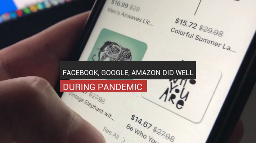 Facebook, Google, Amazon Did Well During Pandemic