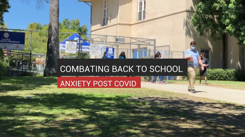 Combating Back To School Anxiety Post COVID