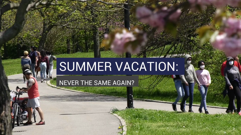 Summer Vacation: Never The Same Again?