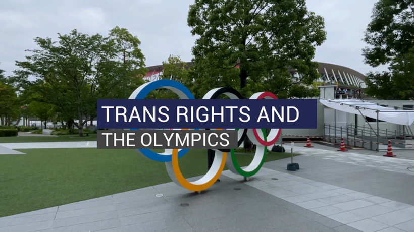 TRANS RIGHTS AND THE OLYMPICS