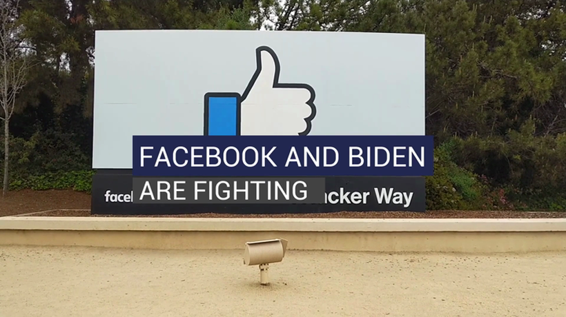 Facebook And Biden Are Fighting