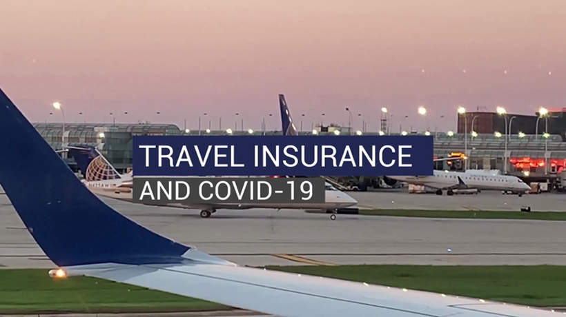 Travel Insurance and COVID-19