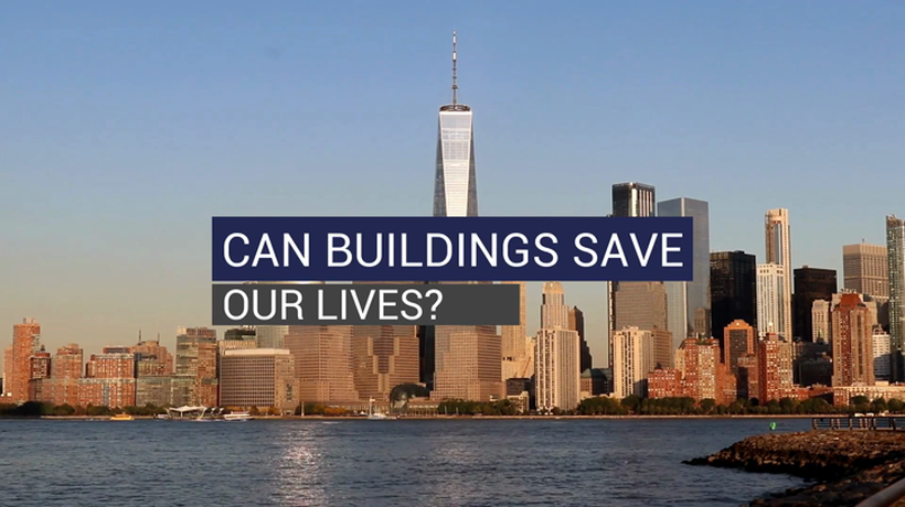 Can Buildings Save Our Lives?