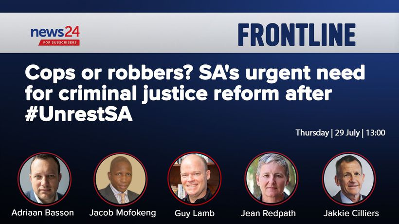 FRONTLINE | Cops or robbers? SA's urgent need for criminal justice reform after #UnrestSA
