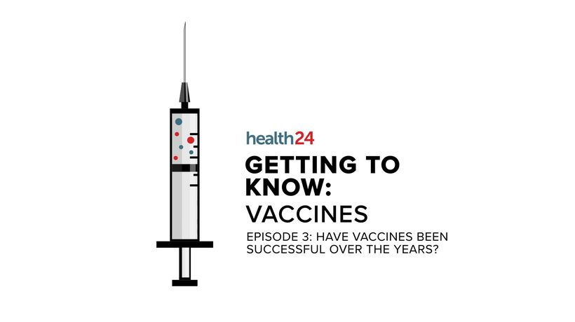 WATCH | Getting to know: Vaccines - Have they been successful over the years?