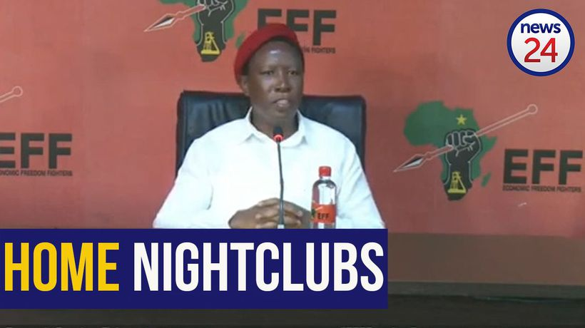 WATCH | 'You're effectively going to turn our homes into clubs' - Malema