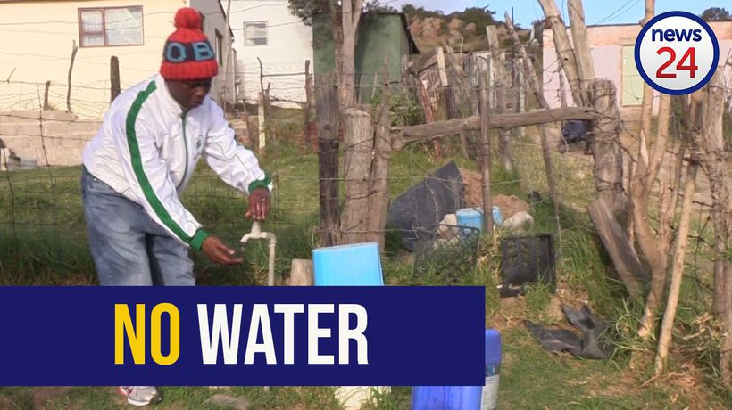 WATCH | We can't wash our hands' - Makhanda residents fear Covid-19 fight with no water in taps