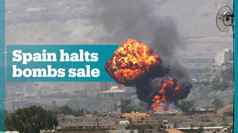 Spain cancels sale of bombs to Saudis