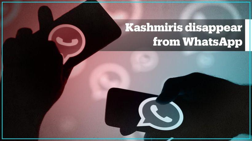 Kashmiris are disappearing from WhatsApp
