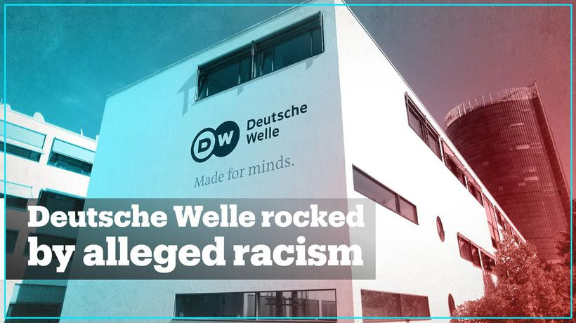 Deutsche Welle rocked by alleged racism and bullying