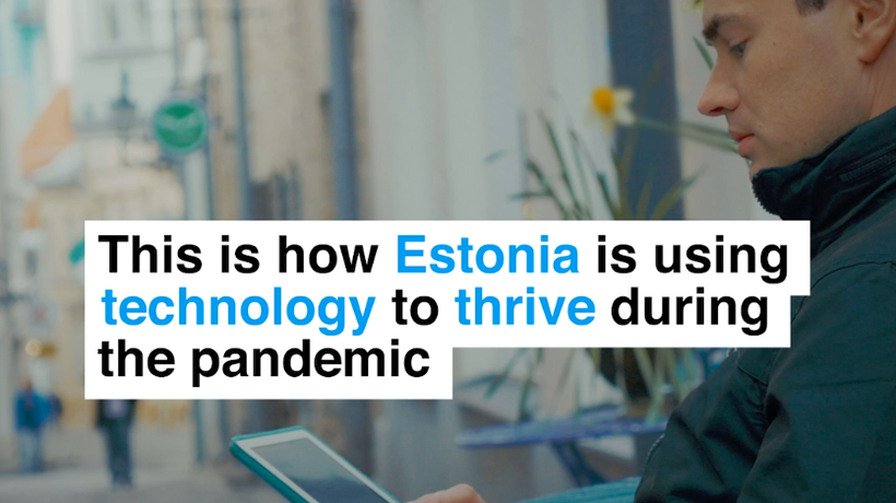 This is how Estonia is using technology to thrive during the pandemic