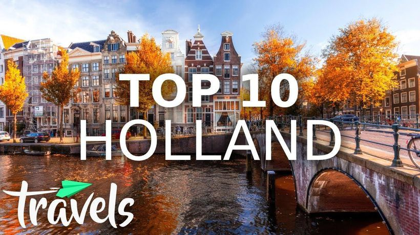 Top 10 Reasons to Visit the Netherlands When You Travel Again