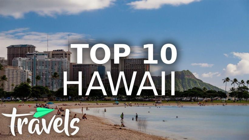 Top 10 Reasons to Visit Hawaii in 2021