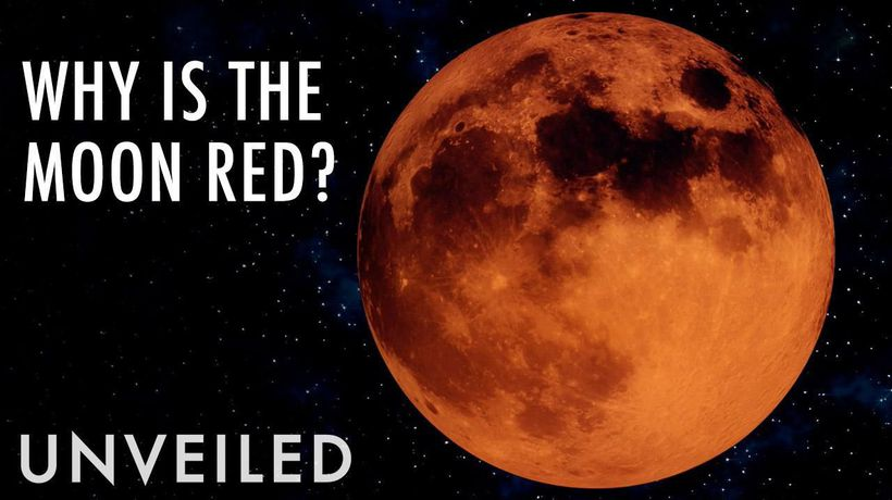 Why Is The Moon Turning Red? | Unveiled