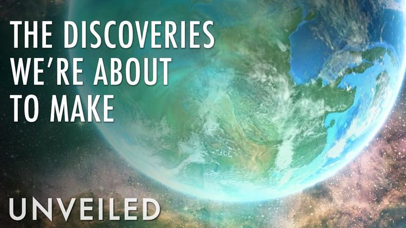 8 Space Discoveries That Could Happen in the Next 10 Years | Unveiled