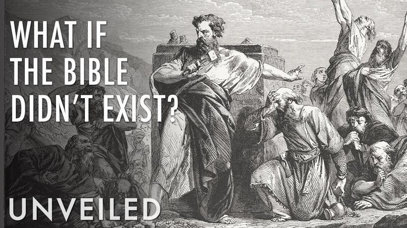 What If the Bible Was Never Written? | Unveiled