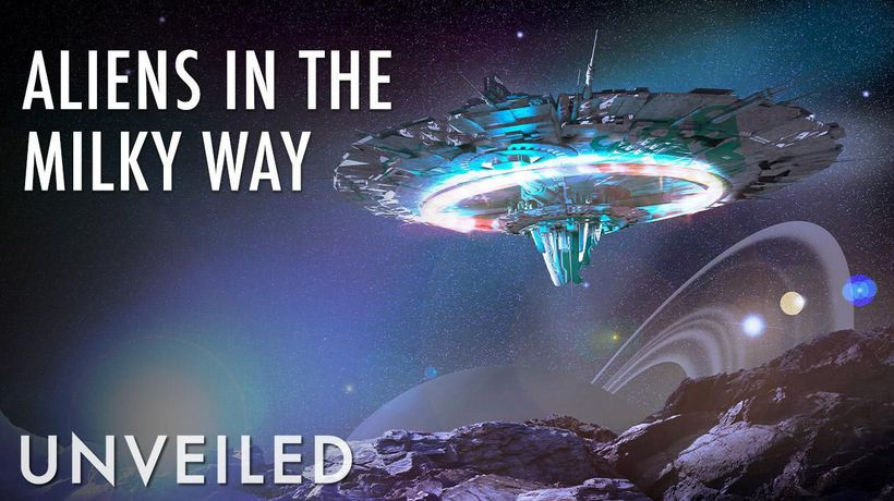 4 Reasons We're Probably Surrounded By Alien Civilizations | Unveiled