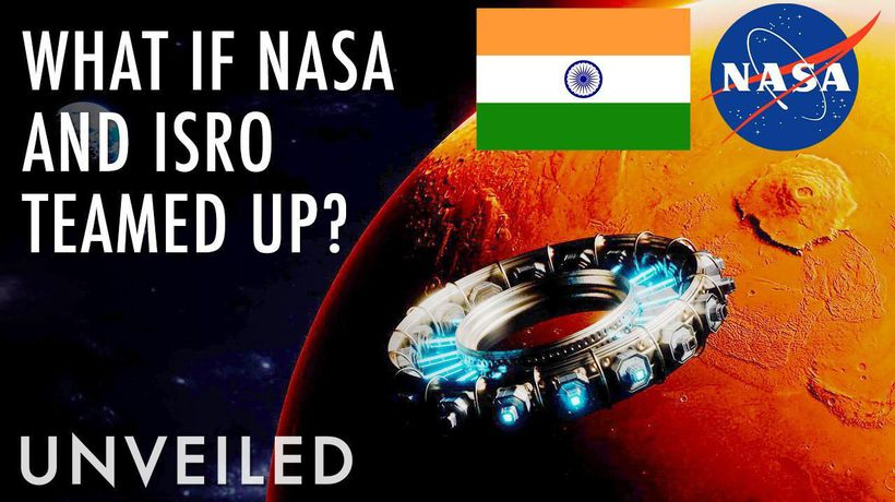 What If NASA and ISRO Joined Forces?   Unveiled