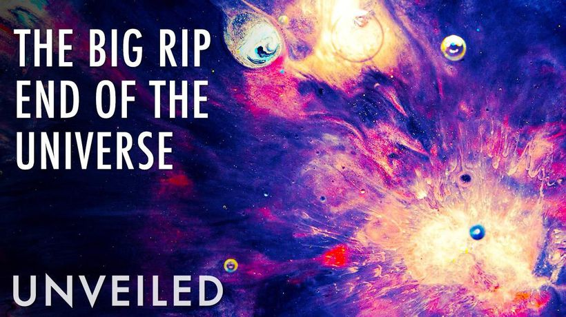 Is the Universe Tearing Itself Apart? | The Big Rip | Unveiled