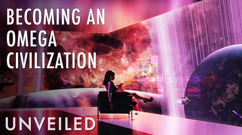 What If Humanity Were an Omega Civilization? | Unveiled