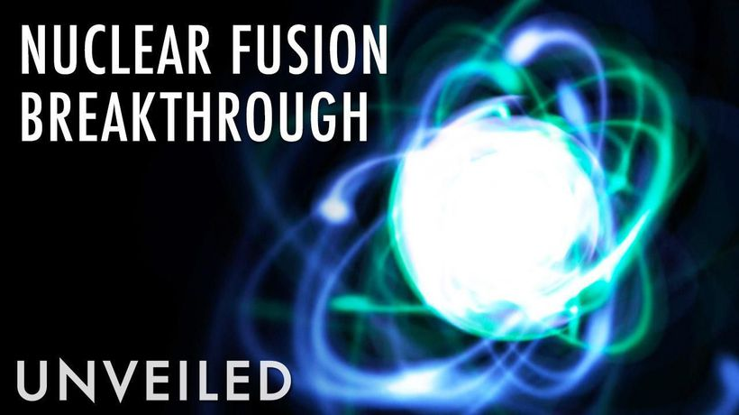 Scientists On The Verge Of Nuclear Fusion Breakthrough... And Unlimited Power   Unveiled