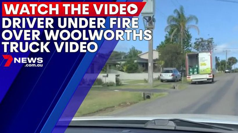 Driver under fire over Woolworths truck video