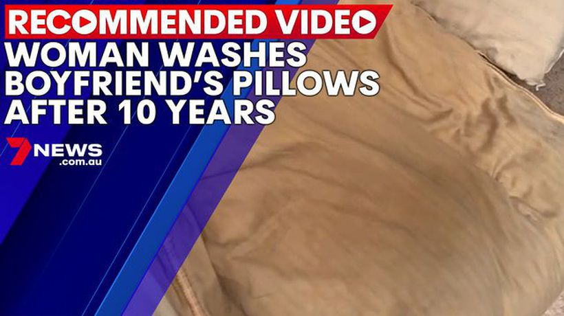 Woman washes boyfriend's pillows that haven't been cleaned in 10 years
