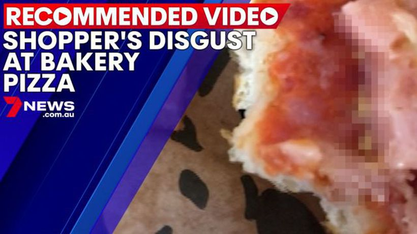 Shopper's disgust at Baker's Delight pizza